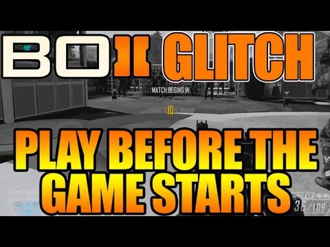 BO2 - Play Before The Game Starts Glitch (Black Ops 2)
