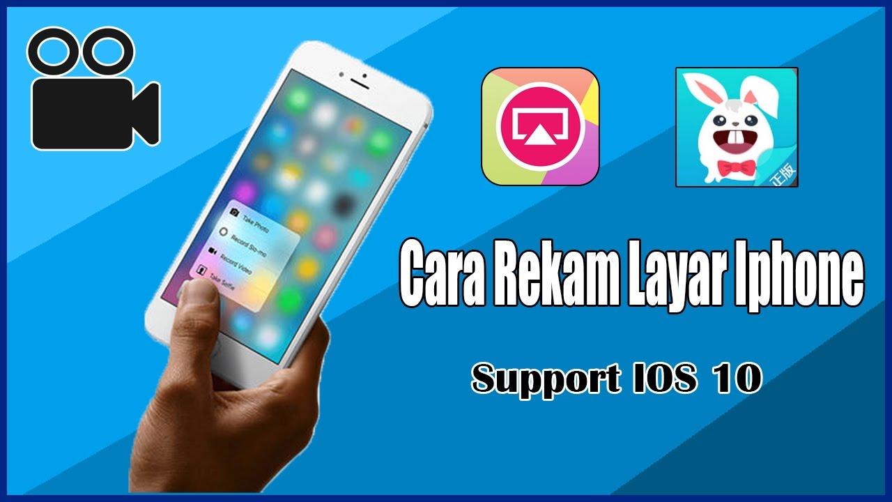 Cara Merekam Layar Iphone - IOS 10 | No JB