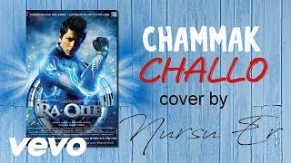 Gambar cover Chammak Challo   Cover By Me   Akon, Hamsika Iyer   Ra.One Movie Soundtrack