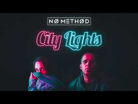 No Method - City Lights (Audio)