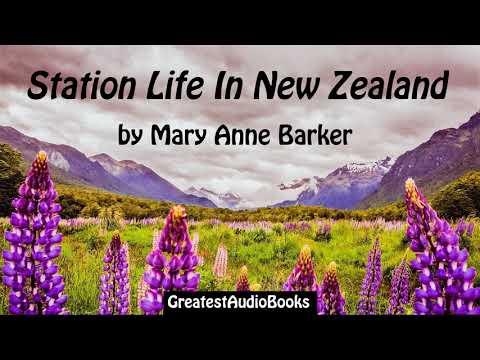 STATION LIFE IN NEW ZEALAND by Mary Anne Barker - FULL AudioBook | GreatestAudioBooks