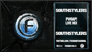 Southstylers - Pwoap! (Live Mix) - Fusion 042