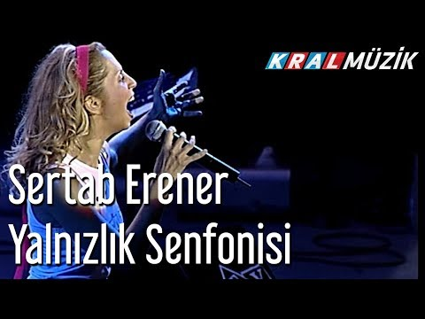 Sertab Erener - Yalnızlık Senfonisi