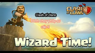Clash of Clans: thử thách đánh chay pháp sư