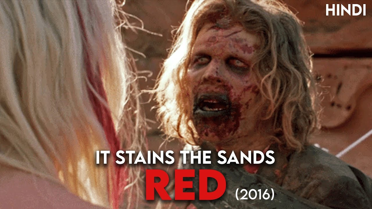 Download It Stains The Sands Red (2016) Story Explained | Hindi | Most Unique Zombie Movie !!