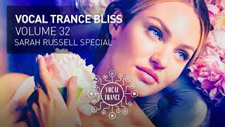 VOCAL TRANCE BLISS (VOL. 32) Sarah Russell Special (full set)
