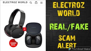 electroz world website review | sony earbuds and headphones combo sale real or fake