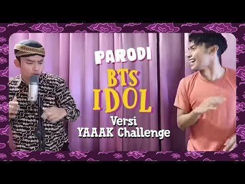 IDOL - BTS versi YAAAK Challenge