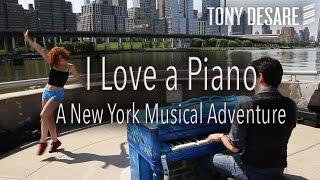 I Love a Piano - Tony DeSare - New York City Pianos