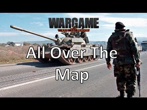 Wargame Red Dragon - All Over The Map