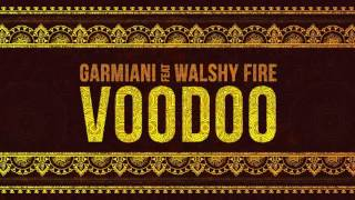 Garmiani - Voodoo (feat. Walshy Fire) Dim Mak Records