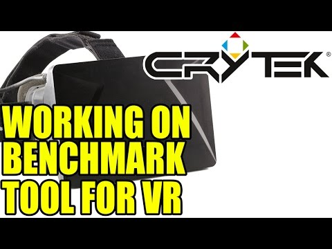 Crytek Working On Benchmarking Tool For Virtual Reality | Works On Various VR