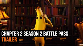 Fortnite Chapter 2 Season 2 Battle Pass Trailer