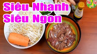 Cật Heo Xào Nhanh Với Giá Đỗ | Hồn Việt Food