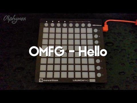 OMFG - Hello (Launchpad Mini Mk2 Cover) + [Project File]
