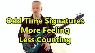 Odd Time Signature Lesson! - More Feeling, Less Counting (L#89)