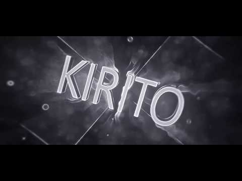 "#007 Intro ""Kirito"" by Jade #EZClean"