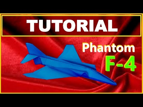 Origami Airplanes - Tutorial of the F-4 Phantom with no cuts and no glue