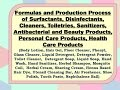 Formulas and Production Process of Surfactants, Disinfectants, Cleaners, Toiletries