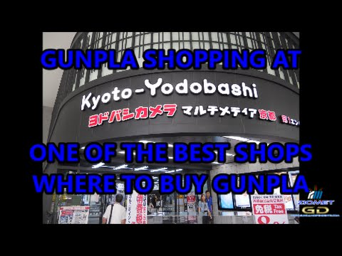 Gunpla Shopping at Kyoto Yodobashi! #GunplaExtra