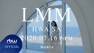 [TEASER] 화사 (Hwa Sa) - LMM #1