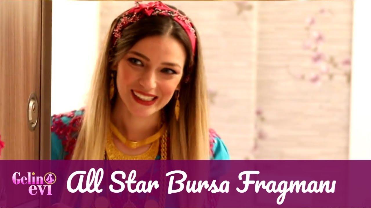 Gelin Evi All Star Bursa Fragmanı
