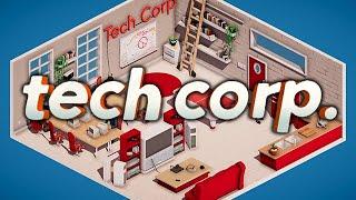 Tech Corp - How To Make A Billion Dollars