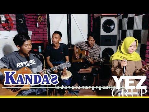 KANDAS - EVIE TAMALA ft. IMRON S. (Cover by YEZ Grup)