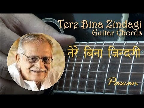 Tere Bina Zindagi - Guitar Chords & Strumming Lesson