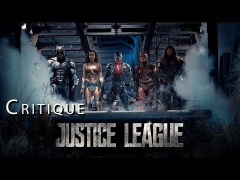 JUSTICE LEAGUE : Critique du film