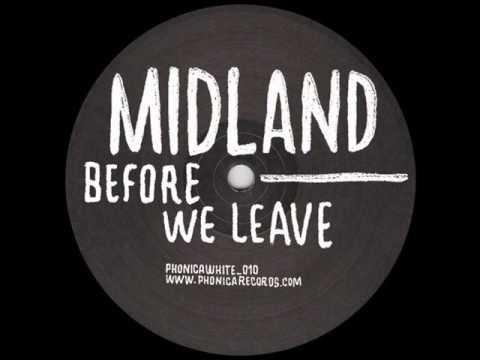 Midland - Before We Leave