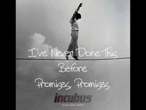 Incubus-Promises, Promises Lyrics