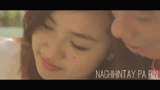 Naghihintay Pa Rin (Official Music Video Remastered)