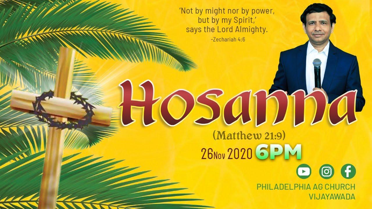 #Hosanna || 26-11-2020 || Rev. Charles P. Jacob || Philadelphia AG Church