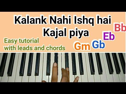 kalank-title-song---kalank-nahi-ishq-hai-kajal-piya-|-easy-piano-tutorial-with-chords-|-alia-bhatt