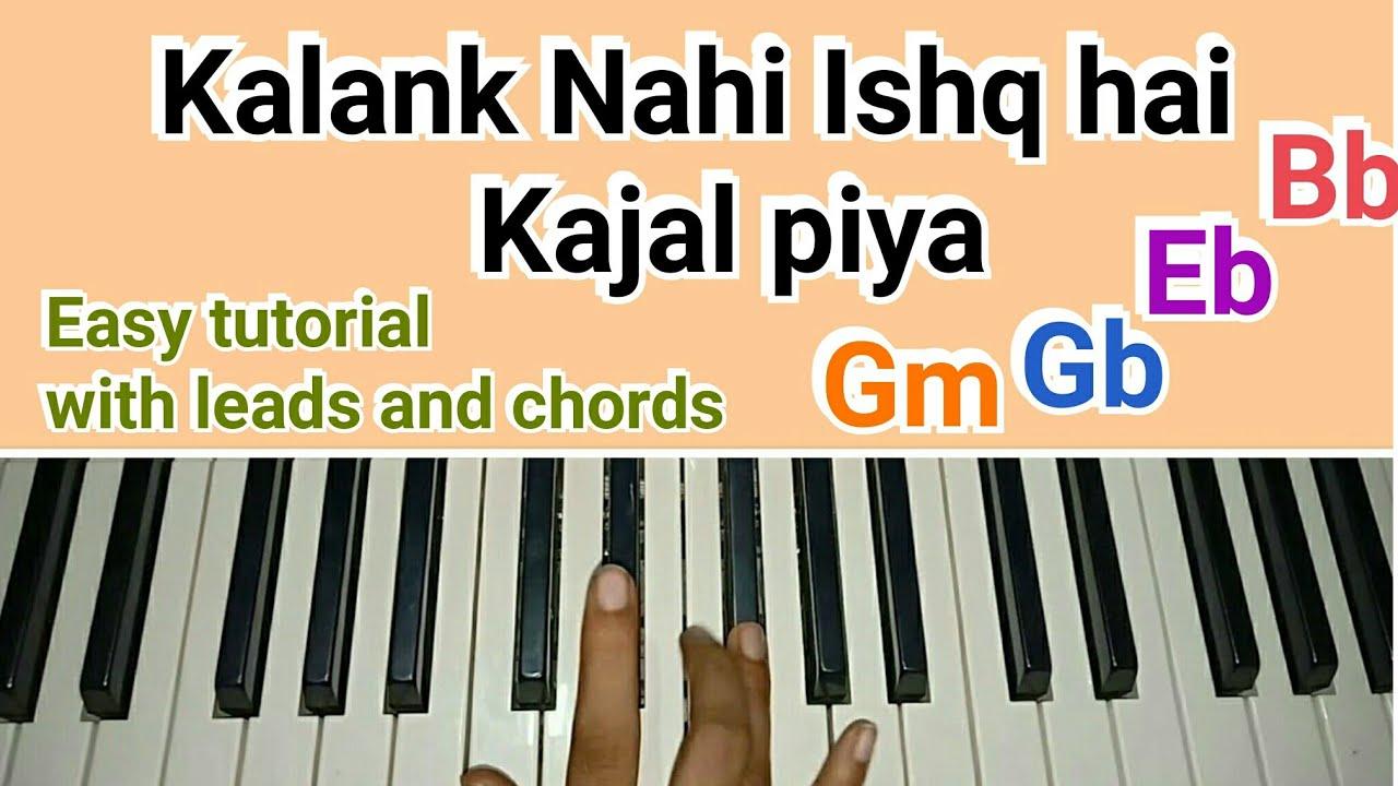 Kalank Title Song - Kalank Nahi Ishq hai Kajal Piya | Easy