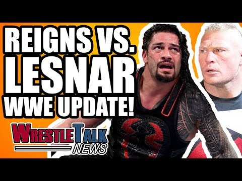 Brock Lesnar Vs. Roman Reigns BACKSTAGE WWE Update! | WrestleTalk News Mar. 2018 thumbnail