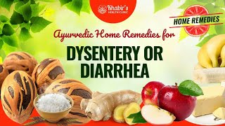 Ayurvedic Home Remedies for Dysentery /Diarrhea or just loose stools.
