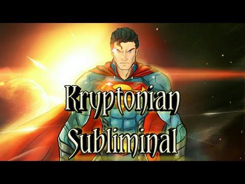 Kryptonian Subliminal