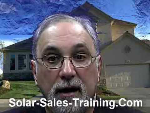 Solar Sales Training - Secrets Of Closing & Overcoming Objections