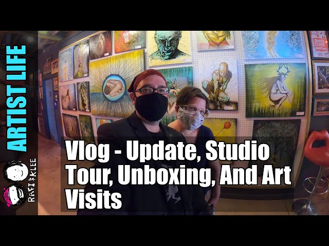 Vlog - Update, Studio Tour, Unboxing, And Art Visits