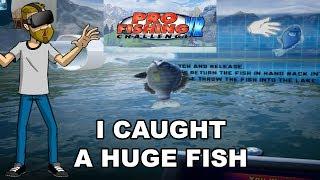 I CAUGHT A FISH THIIIIIIIIIIS BIG   Pro Fishing Challenge VR Beta (Oculus Rift Virtual Reality)