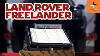 Hogyan cseréljünk Utastér levegőszűrő LAND ROVER FREELANDER (LN) - online ingyenes videó