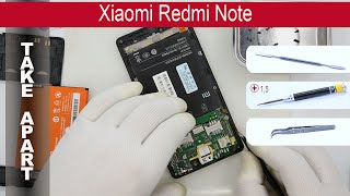 How disassemble 📱 Xiaomi Redmi Note (2013121) Take apart, Tutorial