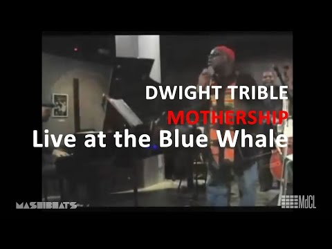 Dwight Trible Cosmic Band - Mothership - Live at the Blue Whale Mp3