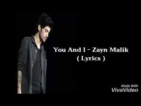 You and I - Zayn genius remix lyrical video