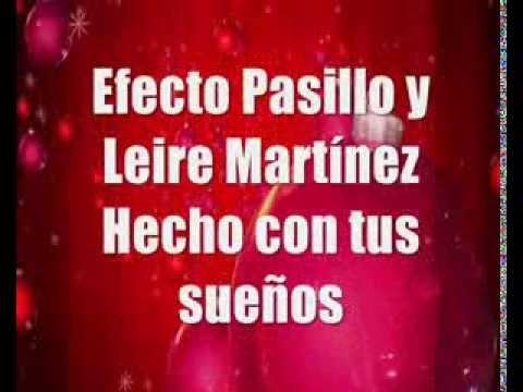 Efecto Pasillo y Leire Martínez - Hecho con tus sueños(letra)