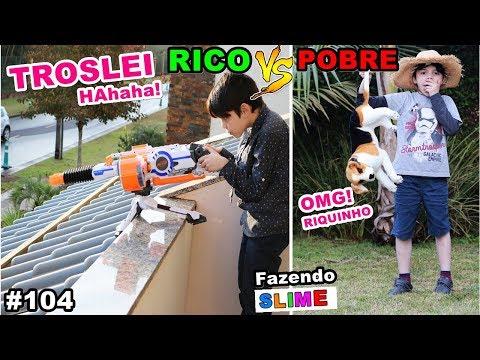 RICO VS POBRE FAZENDO AMOEBA / SLIME #104