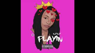 NyNy - Playin (Official Audio)