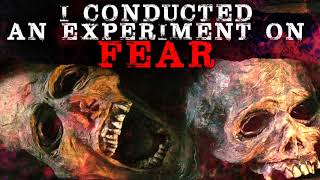 """I Conducted an Experiment on Fear. Now I Need Your Help."" 